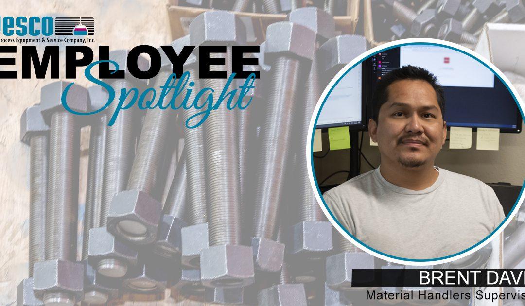 Employee Spotlight – BRENT DAVIS