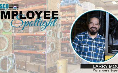 Employee Spotlight – LARRY MOORE